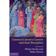 Classical Literary Careers and their Reception (BOK)