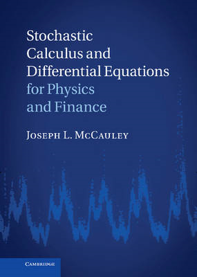 Stochastic Calculus and Differential Equations for Physics a (BOK)