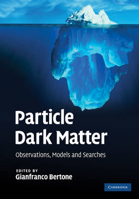 Particle Dark Matter: Observations, Models and Searches (BOK)