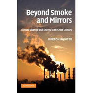 Beyond Smoke and Mirrors: Climate Change and Energy in the 21st Century (BOK)