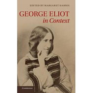 George Eliot in Context (BOK)
