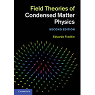 Field Theories of Condensed Matter Physics (BOK)