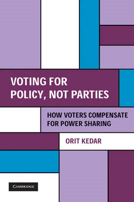 Voting for Policy, Not Parties: How Voters Compensate for Power Sharing (BOK)