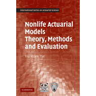 Nonlife Actuarial Models: Theory, Methods and Evaluation (BOK)