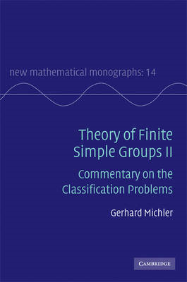 Theory of Finite Simple Groups II: Commentary on the Classification Problems (BOK)