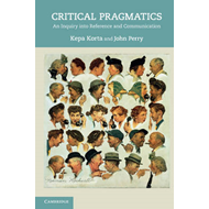 Critical Pragmatics: An Inquiry into Reference and Communication (BOK)