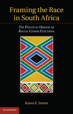 The Framing the Race in South Africa: The Political Origins of Racial Census Elections (BOK)