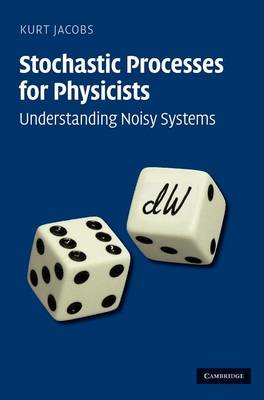 Stochastic Processes for Physicists (BOK)