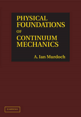 Physical Foundations of Continuum Mechanics (BOK)