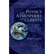 Physics of the Atmosphere and Climate (BOK)