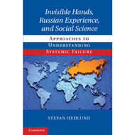 Invisible Hands, Russian Experience, and Social Science (BOK)