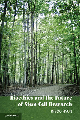 Bioethics and the Future of Stem Cell Research (BOK)
