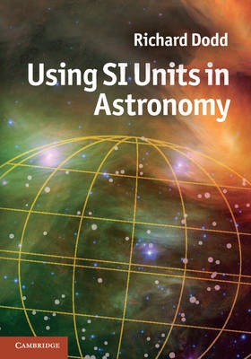 Using SI Units in Astronomy (BOK)