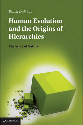 Human Evolution and the Origins of Hierarchies (BOK)