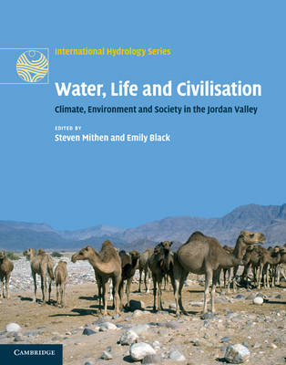 Water, Life and Civilisation: Climate, Environment and Society in the Jordan Valley (BOK)