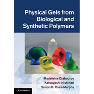 Physical Gels from Biological and Synthetic Polymers (BOK)