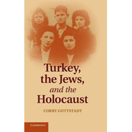 Turkey, the Jews, and the Holocaust (BOK)