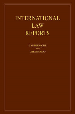 International Law Reports: Volume 145: Vol. 145 (BOK)