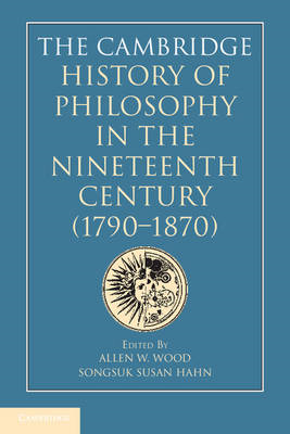 The Cambridge History of Philosophy in the Nineteenth Century (1790-1870) (BOK)
