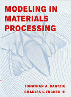 Modeling in Materials Processing (BOK)