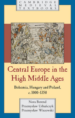 Central Europe in the High Middle Ages (BOK)