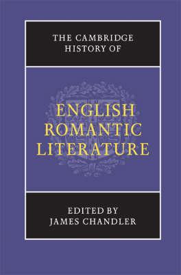 The Cambridge History of English Romantic Literature (BOK)