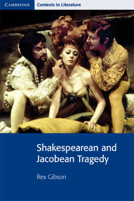 Shakespearean and Jacobean Tragedy (BOK)