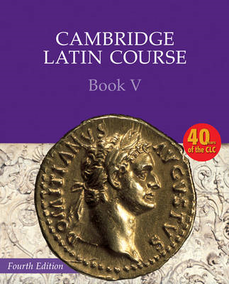 Cambridge Latin Course Book 5 Student's Book (BOK)