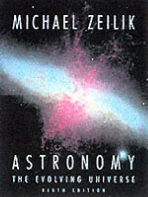 Astronomy: The Evolving Universe (BOK)