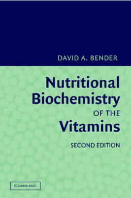 Nutritional Biochemistry of the Vitamins (BOK)