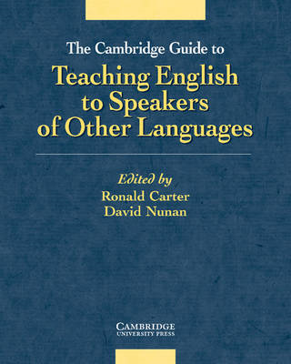 Cambridge Guide to Teaching English to Speakers of Other Lan (BOK)