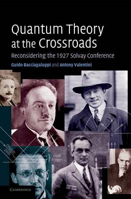 Quantum Theory at the Crossroads (BOK)