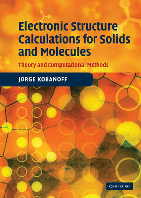 Electronic Structure Calculations for Solids and Molecules (BOK)