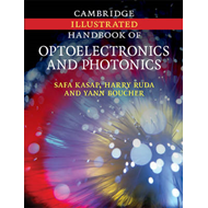 Cambridge Illustrated Handbook of Optoelectronics and Photonics (BOK)