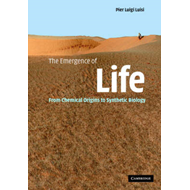 The Emergence of Life: From Chemical Origins to Synthetic Biology (BOK)