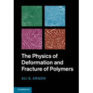 The Physics of Deformation and Fracture of Polymers (BOK)