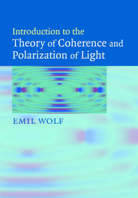 Introduction to the Theory of Coherence and Polarization of Light (BOK)