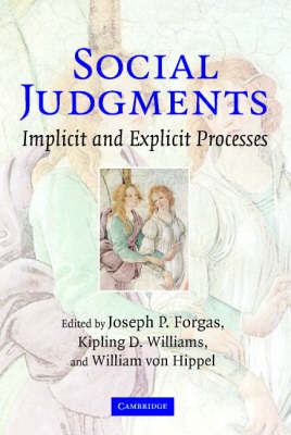Social Judgments: Implicit and Explicit Processes (BOK)