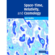 Space-Time, Relativity, and Cosmology (BOK)