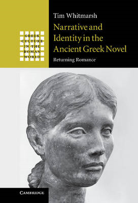 Narrative and Identity in the Ancient Greek Novel (BOK)