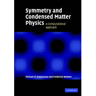 Symmetry and Condensed Matter Physics: A Computational Approach (BOK)