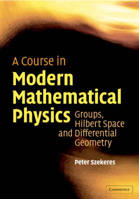 Course in Modern Mathematical Physics (BOK)