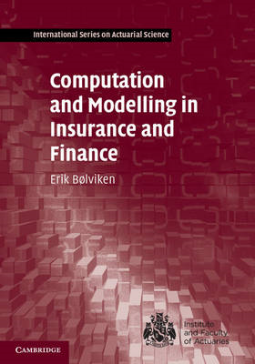 Computation and Modelling in Insurance and Finance (BOK)