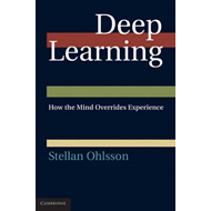 Deep Learning: How the Mind Overrides Experience (BOK)