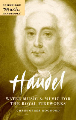 Handel: Water Music and Music for the Royal Fireworks (BOK)