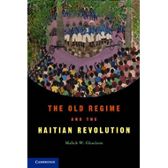 The Old Regime and the Haitian Revolution (BOK)