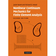 Nonlinear Continuum Mechanics for Finite Element Analysis (BOK)