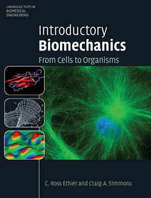 Introductory Biomechanics: From Cells to Organisms (BOK)