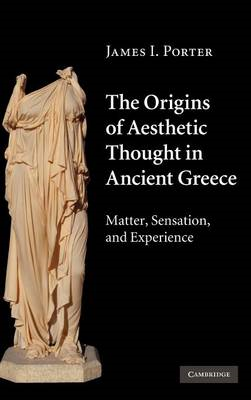 Origins of Aesthetic Thought in Ancient Greece (BOK)