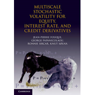 Multiscale Stochastic Volatility for Equity, Interest-Rate and Credit Derivatives (BOK)